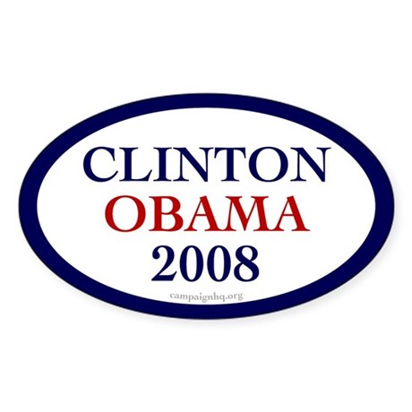 Clinton Obama 2008 Oval Sticker