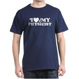 I Love My Physicist T-Shirt
