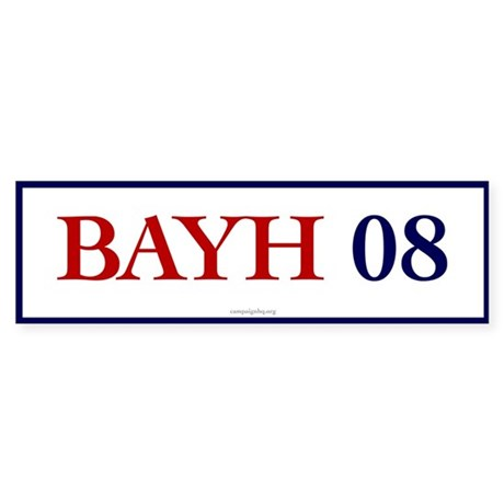 Bayh 08 Bumper Sticker