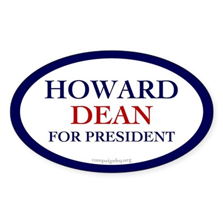 Howard Dean for President Oval Sticker
