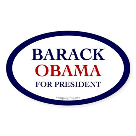 Barack Obama for President. Oval sticker