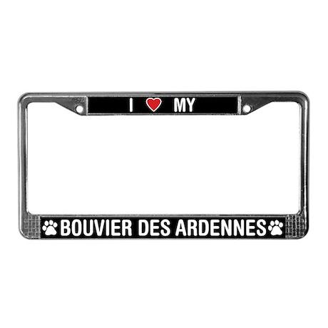 I Love My Bouvier des Ardennes License Plate Frame