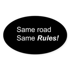 Same Road Same Rules Oval Bumper Decal