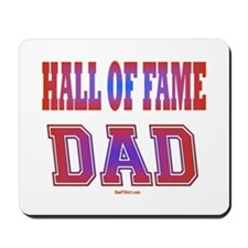 Hall of Fame Father's Day Mousepad