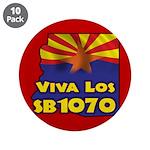 "Viva Los SB1070 3.5"" Button (10 pack)"