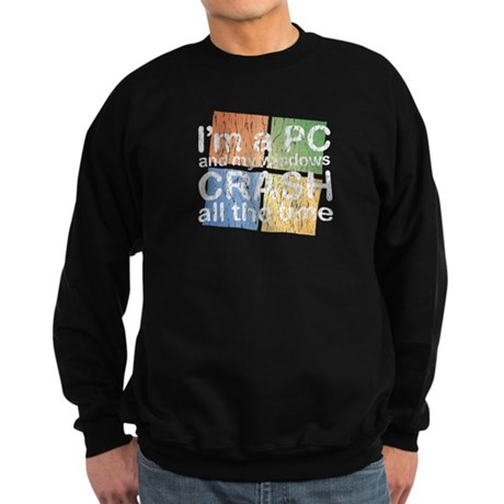 I'm a PC and my windows CRASH Sweatshirt (dark)