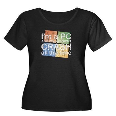 I'm a PC and my windows CRASH Women's Plus Size Sc