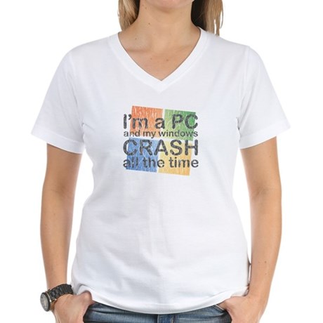 I'm a PC and my windows CRASH Women's V-Neck T-Shi