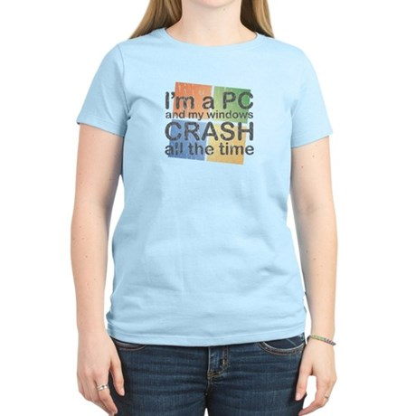 I'm a PC and my windows CRASH Women's Light T-Shir