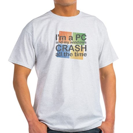 I'm a PC and my windows CRASH Light T-Shirt