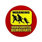 Undocumented Democrats 3.5&amp;quot; Button