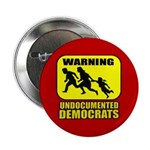 Undocumented Democrats 2.25&amp;quot; Button (100 pack