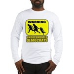 Undocumented Democrats Long Sleeve T-Shirt