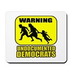 Undocumented Democrats Mousepad