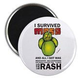 Survived MRSA Magnet
