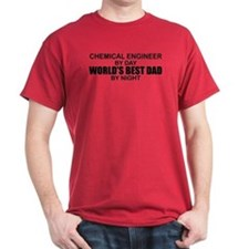 World's Best Dad - Chem Eng T-Shirt