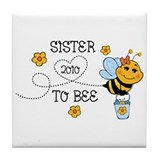 Sister To Bee 2010 Tile Coaster