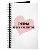 Reina Is My Valentine Journal