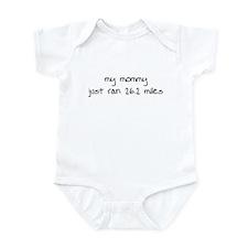 My Mommy Just Ran 26.2 Miles Infant Bodysuit