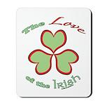 Love of the Irish Mousepad