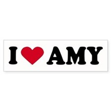 I LOVE AMY ~ Bumper Bumper Sticker