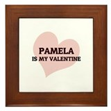 Pamela Is My Valentine Framed Tile