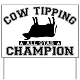 Cow Tipping All Star Champion Yard Sign