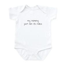 My Mommy Just Ran 13.1 Miles Infant Bodysuit