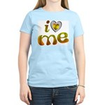 I Love Me Women's Pink T-Shirt
