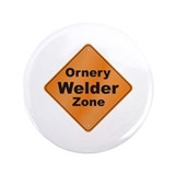 "Ornery Welder 3.5"" Button (100 pack)"