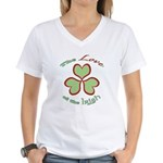 Love of the Irish Women's V-Neck T-Shirt