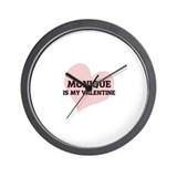 Monique Is My Valentine Wall Clock