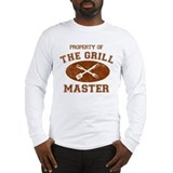 Property of Grill Master Long Sleeve T-Shirt