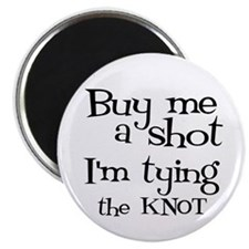 Buy me a shot (LOUNGY) Magnet