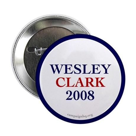 "Wesley Clark 2008 2.25"" Button (100 pack)"