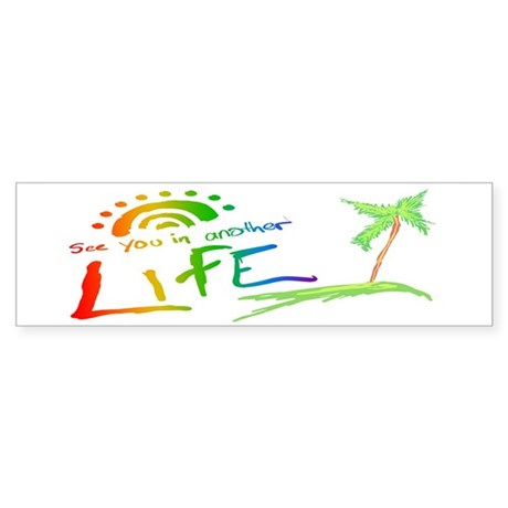 Another Life LOST TV Bumper Sticker