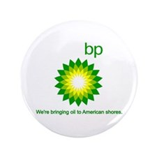 "BP Oil... Spill 3.5"" Button"