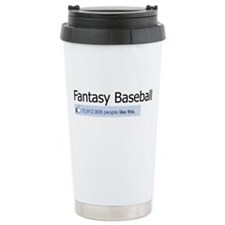 Like Fantasy Baseball Travel Mug