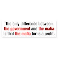 Government vs. The Mafia Bumper Sticker