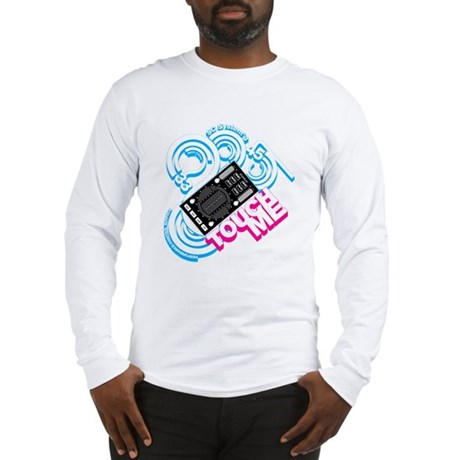 Stanton Touch Me Long Sleeve T-Shirt
