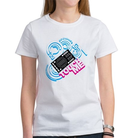 Stanton Touch Me Women's T-Shirt