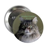 """Maine Coons Rule""<br>2.25"" Button (10 pack)"