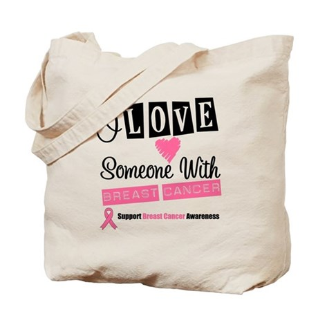 ILoveSomeone BreastCancer Tote Bag