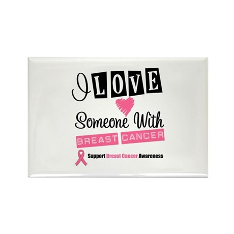ILoveSomeone BreastCancer Rectangle Magnet