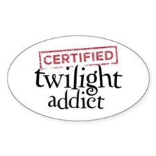 Certified Twilight Addict Bumper Stickers