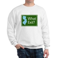What Exit? Sweatshirt