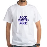Rock Lobsters Rock Shirt
