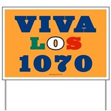 Viva Los 1070 Yard Sign