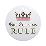 Big Cousins Rule Ornament (Round)