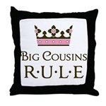 Big Cousins Rule Throw Pillow